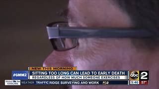 Study: Sitting too long can lead to early death - Video