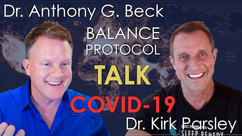 Dr's Kirk Parsley and Anthony G Beck Talk Covid 19