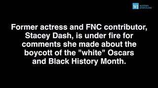 Libs Furious At Stacey Dash For Comments About White Oscars And Black History Month - Video