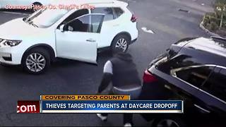 Thieves targeting parents at daycare dropoff - Video