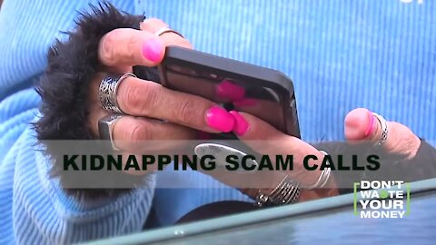 Kidnapping Scam Calls Surge