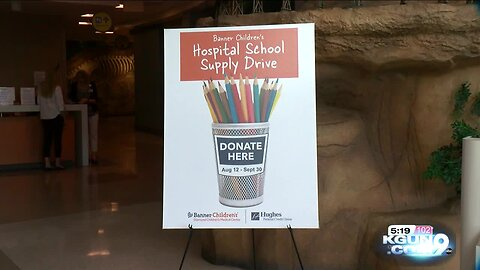 School supply drive aims to help hospitalized students in Tucson