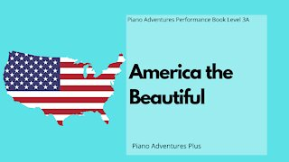 Piano Adventures Performance Book 3A - America the Beautiful