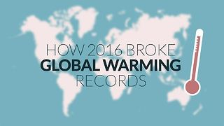 The global warming records smashed in 2016