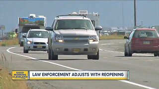 Law enforcement adjusts with state reopening