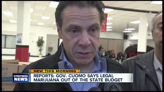 Report: Governor Cuomo says legal marijuana out of the state budget