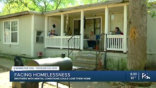 Brothers with mental conditions could lose their home