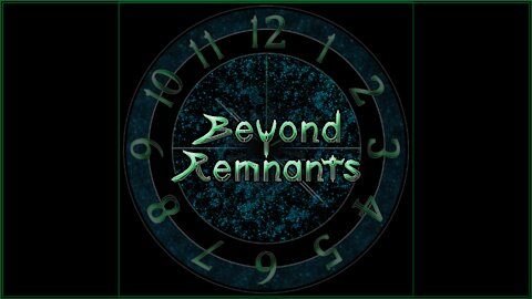 Beyond Remnants Prologue