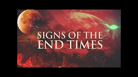 Signs of the End Times - November 2020