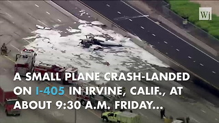 Plane Crashes, Bursts Into Flames On California Freeway - Video