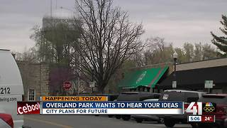 Overland Park wants to hear your ideas - Video