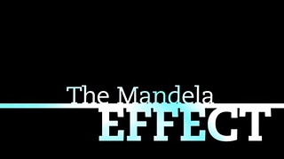 The Mandela Effect - Video