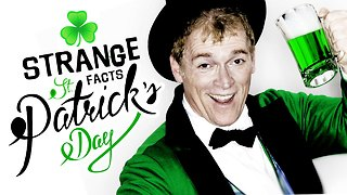 5 Strange Facts About St. Patrick's Day