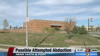 OPS investigating possible attempted abduction near 144th and Fort - Video