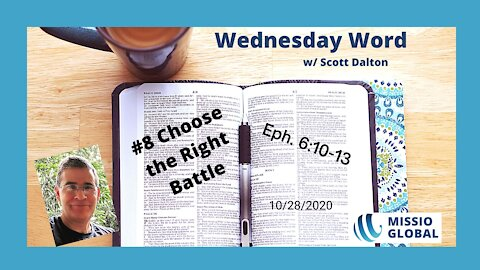 #8 Choose the Right Battle 2020.10.28