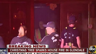 Glendale firefighters: Christmas tree ignites, fire 'badly' damages house - Video