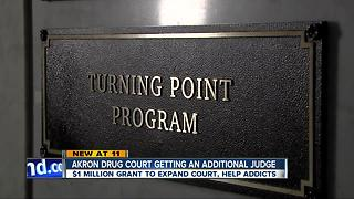 Akron drug court to get $1M grant to expand court, help addicts - Video