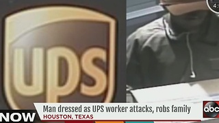 Man dressed as UPS worker attacks, robs family - Video