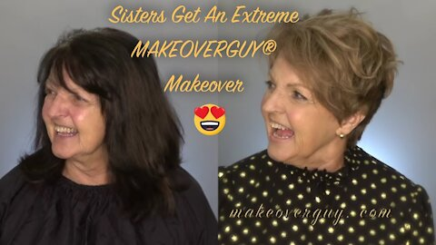 Sisters Get Huge Transformations: A MAKEOVERGUY® Makeover