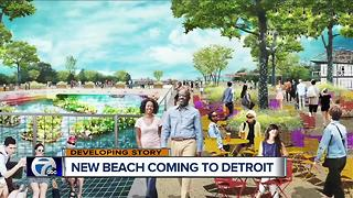 New beach coming to Detroit - Video