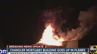 Chandler mortuary building goes up in flames - Video