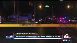 IMPD changing policies to improve transparency, community relations after fatal police shooting - Video