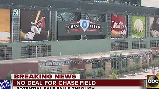 Potential buyer backs out of deal for Chase Field - Video