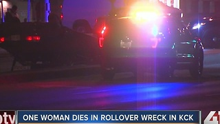 Woman dies in rollover wreck in KCK - Video