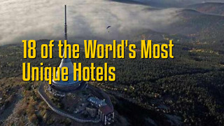 18 of the World's Most  Unique Hotels - Video