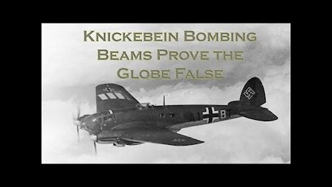 The Knickebein Proof of the Flat Earth