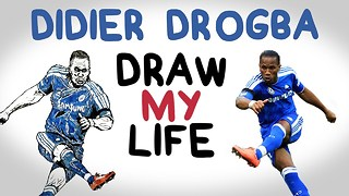 DRAW MY LIFE with Didier Drogba