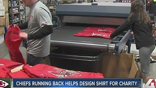 Chiefs running back helps design shirt for charity - Video