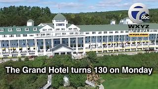 Grand Hotel on Mackinac Island celebrates 130th birthday - Video