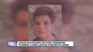 State shutdown of Flint Swanson Funeral Home leaves families in limbo - Video