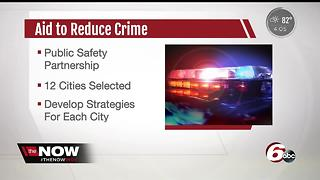 DOJ selects Indianapolis, 11 other cities for National Public Safety Partnership - Video