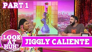 Jiggly Caliente Look at Huh Pt 1 on Hey Qween! with Jonny McGovern - Video