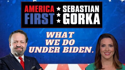 What we do under Biden. Sara Carter with Sebastian Gorka on AMERICA First