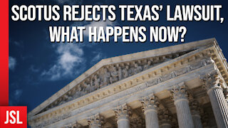 SCOTUS Rejects Texas' Lawsuit, What Happens Now?