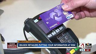 Big-box retailers put your information at risk - Video