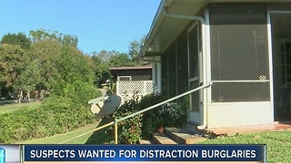 Suspects wanted for distraction burglaries - Video