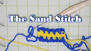 How to Crochet the Sand Stitch