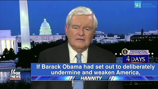 Gingrich - Obama Arrived With A Set Of Very Radical Left-Wing Beliefs - Video
