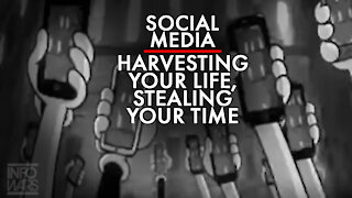 Social Media Exists To Harvest Your Life by Stealing Your Time!
