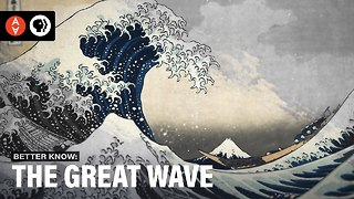 S3 Ep37: Better Know the Great Wave - Video