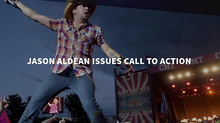 Jason Aldean Issues Call To Action - Video
