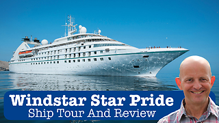 Windstar Star Pride - Ship Tour and Review  - Video