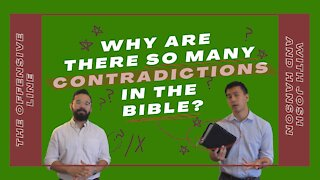 Why are there so many contradictions in the Bible?