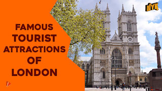 Top 4 Tourist Attractions Of London