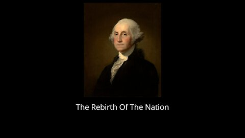 The Rebirth Of A Nation