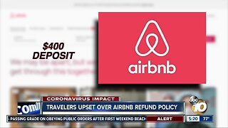 Travelers upset over Airbnb refund policy